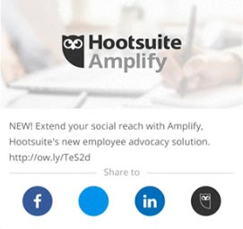 Hootsuite Amplify aims to help companies encourage employees to share content via their app.