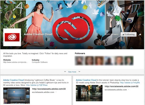 "The ""Adobe Creative Cloud"" LinkedIn Showcase Page is a great example of mixing content to keep followers coming back for more information."